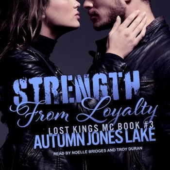 Strength from Loyalty audiobook by Autumn Jones Lake