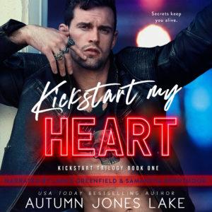 Kickstart My Heart audiobook by Autumn Jones Lake
